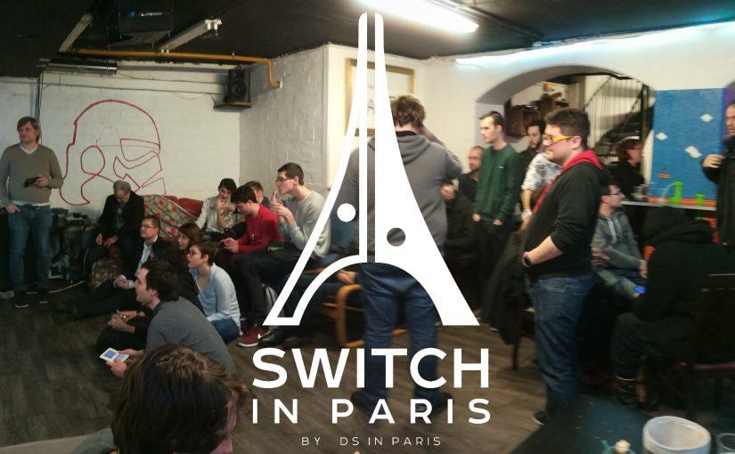 DSiP #555 : Nouveau jour pour les Switch in Paris